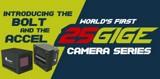 Introducing the World's First Ever 25 GigE Cameras
